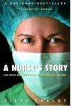 A Nurse's Story - Tilda Shalof