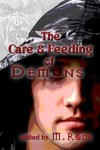 The Care and Feeding of Demons - M. Rode, J.L. Merrow, Kiernan Kelly, Winnie Jerome, Kate Roman, Sean Michael, Julia Talbot, Glyn Soitiño, Taylor Lochland, Meredith Shayne