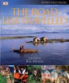The Road Less Travelled: 1,000 Amazing Places off the Tourist Trail - Bill Bryson