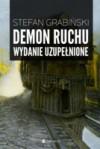 Demon ruchu. Wydanie uzupełnione - Stefan Grabiński