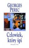 Człowiek, który śpi - Georges Perec