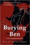 Burying Ben (A Dot Meyerhoff Mystery) - Ellen Kirschman