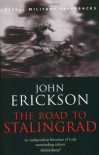 The Road to Stalingrad - John Erickson