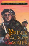 Prince Across the Water - Jane Yolen, Robert J. Harris