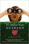 It's About Your Husband - Lauren Lipton