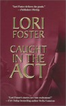 Caught In The Act (Men to Rescue) - Lori Foster