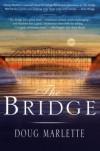The Bridge - Doug Marlette