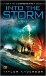 Into the Storm: Destroyermen, Book I - Taylor Anderson