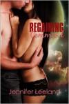 Regaining Command - Jennifer Leeland