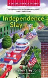 Independence Slay - Shelley Freydont