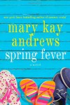 Spring Fever - Mary Kay Andrews