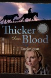Thicker Than Blood - C.J. Darlington