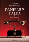 Danielius Dalba & kitos istorijos - Kristina Sabaliauskaitė