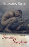 Summer Symphony - Brandon Shire