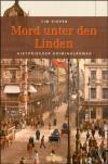 Mord unter den Linden - Tim Pieper