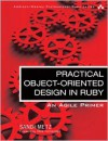 Practical Object-Oriented Design in Ruby: An Agile Primer - Sandi Metz
