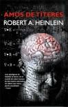 Amos de títeres - Robert A. Heinlein