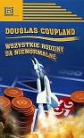 Wszystkie rodziny są nienormalne - Douglas Coupland