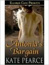 Antonia's Bargain - Kate Pearce