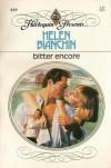 Bitter Encore - Helen Bianchin