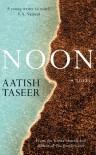 Noon - Aatish Taseer