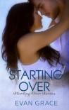 Starting Over  - Evan Grace
