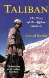 Taliban: The Story of the Afghan Warlords - Ahmed Rashid
