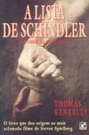 A Lista De Schindler: (Um Herói Do Holocausto) - Thomas Keneally