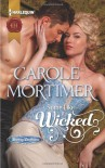 Some Like It Wicked (Harlequin Historical) - Carole Mortimer
