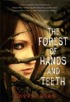 The Forest of Hands and Teeth - Carrie Ryan, T. Dewi Wulansari