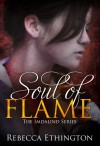 Soul of Flame (Imdalind  Series Book 4) - Rebecca Ethington