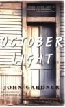 October Light - John Gardner, Tom Bissell