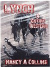 Lynch: A Gothik Western - Nancy A. Collins, Stephen R. Bissette