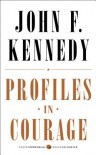 Profiles in Courage: Deluxe Modern Classic - John F. Kennedy
