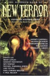The Mammoth Book of New Terror - David Case, Tanith Lee, Phyllis Eisenstein, Christopher Fowler, Michael Marshall Smith, Stephen Jones, Dennis Etchison, Caitlín R. Kiernan, F. Paul Wilson, Ramsey Campbell, Pat Cadigan, E.C. Tubb, Brian Lumley, Karl Edward Wagner, Tim Lebbon, Charles L. Grant, David J. S
