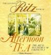 The London Ritz Book of Afternoon Tea - Helen Simpson