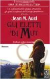 Gli eletti di Mut - Jean M. Auel, Annita Biasi Conte
