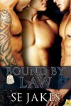 Bound by Law (Men of Honor, #2) - S.E. Jakes