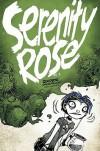 Serenity Rose Volume 2: Goodbye, Crestfallen - Aaron Alexovich
