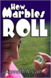 How Marbles Roll -