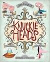 Knuckleheads - Joan Holub, Michael Slack