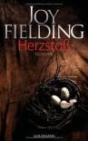 Herzstoß: Roman - Joy Fielding, Kristian Lutze