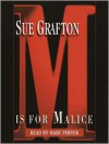 M Is For Malice (Audio) - Mary Peiffer, Sue Grafton