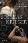 Sophias Krieger - Dana Graham