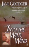 Into the Wild Wind - Jane Goodger