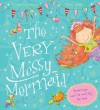 The Very Messy Mermaid - Tracey Corderoy