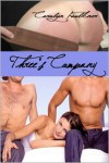 Three's Company - Carolyn Faulkner