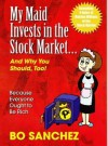 My Maid Invests in the Stock Market...and Why You Should, Too! - Bo Sanchez