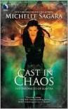 Cast in Chaos  - Michelle Sagara