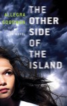 The Other Side Of The Island - Allegra Goodman